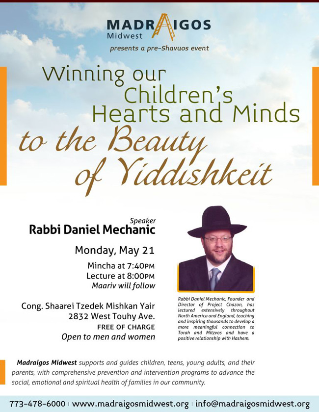 Winning our Children's Hearts and Minds to the Beauty of Yiddishkeit
